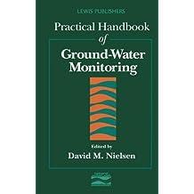 Practical Handbook of Ground-Water Monitoring