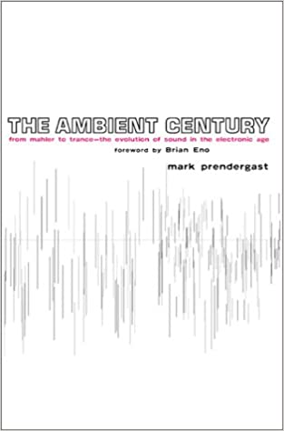 !DJVU! The Ambient Century: From Mahler To Trance: The Evolution Of Sound In The Electronic Age. quality Hyojoo punto Rhythmic General female outlet