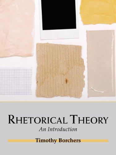 Rhetorical Theory: An Introduction