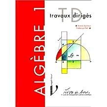algebre 1: logique. theorie des ensembles (td)