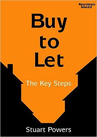 Buy To Let: The Keysteps Series