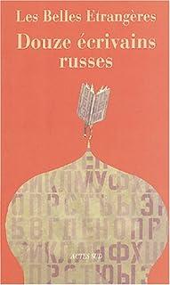 Les belles étrangères : douze écrivains russes, Collectif