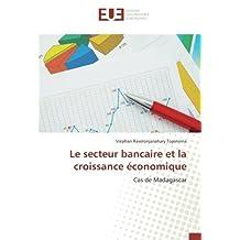Le secteur bancaire et la croissance économique: Cas de Madagascar