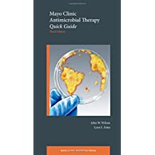 Mayo Clinic Antimicrobial Therapy: Quick Guide