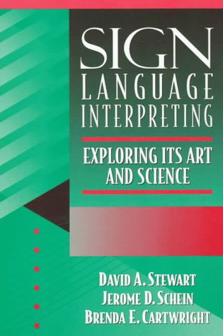 Sign Language Interpreting: Its Art and Science by Allyn & Bacon