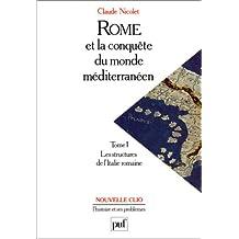 Rome et la conquête du monde méditéranéen, t.01 [ancienne édition]: Structures de l'Italie romaine (Les)