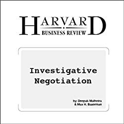 Investigative Negotiation (Harvard Business Review)