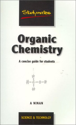Organic Chemistry: A Concise Guide for Students