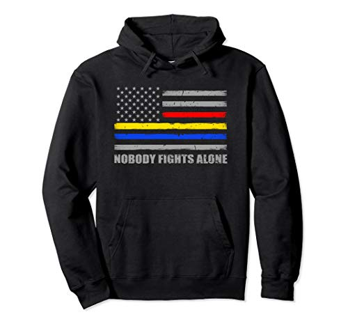 Adult Police Sweatshirt - Nobody Fights Alone Police Fire Dispatch Hoodie