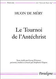Le Tournoi de l'Antéchrist par  Huon de Méry