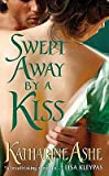 Swept Away by a Kiss, Katharine Ashe, 0061965626
