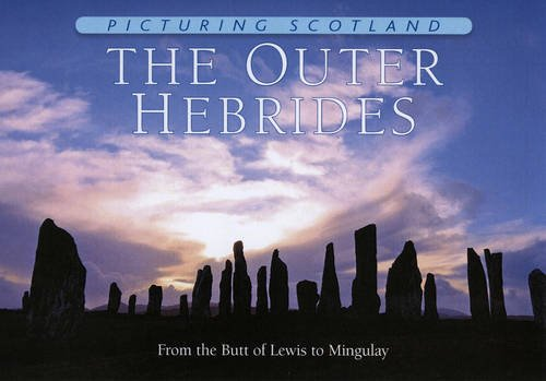 Download Picturing Scotland: The Outer Hebrides: From the Butt of Lewis to Mingulay PDF