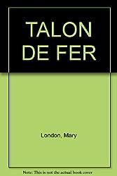 TALON DE FER