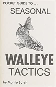 Pocket Guide to Seasonal Walleye Tactics