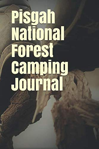 Pisgah National Forest Camping Journal: Blank Lined Journal for North Carolina Camping, Hiking, Fishing, Hunting, Kayaking, and All Other Outdoor Activities