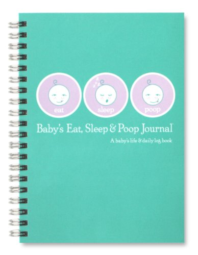 Baby's Eat, Sleep & Poop Journal, Log Book (Aqua)