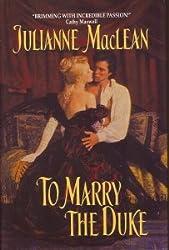 To Marry a Duke [Gebundene Ausgabe] by Julianne MacLean