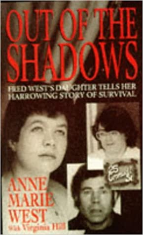 Book Out of the Shadows: Fred West's Daughter Tells Her Harrowing Story of Survival
