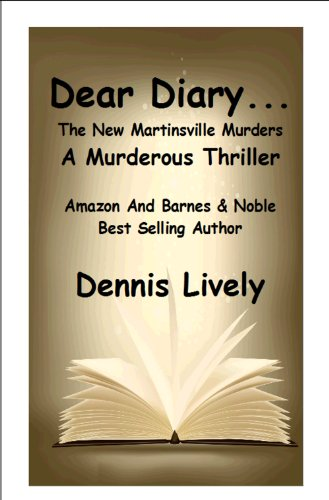 Amazon dear diary the new martinsville murders a dear diary the new martinsville murders a murderous thriller by lively fandeluxe Choice Image