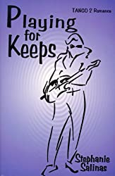 Playing For Keeps (Tango 2)