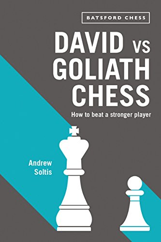 Download David vs Goliath Chess: How to Beat a Stronger Player ebook