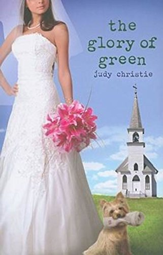 Glory Green (The Glory of Green: Gone to Green Series - Book 3)