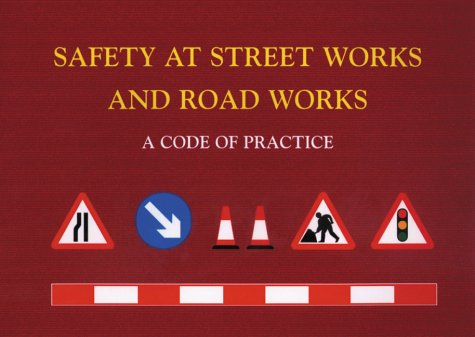 Safety at street works and road works a code of practice amazon safety at street works and road works a code of practice amazon environment transport regional affairs committee 9780115519581 books fandeluxe Choice Image