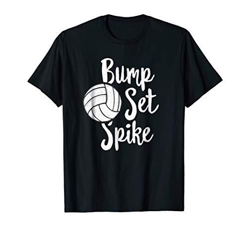 (Bump Set Spike Volleyball T-Shirt Player Team Spiker Mom )