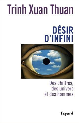 En ligne Désir d'infini: Des chiffres, des univers et des hommes pdf, epub ebook