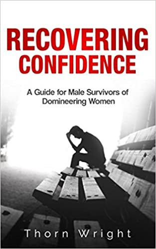 Recovering Confidence: A Guide for Male Survivors of