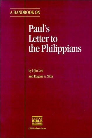 A Handbook on Paul's Letter to the Philippians (UBS HANDBOOK)
