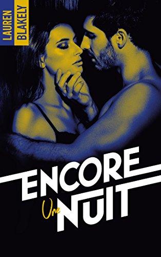 Encore Une Nuit: Nuit Après Nuit - Tome 3 French Edition