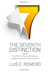 The Seventh Distinction: The Path to Personal Mastery, Leadership & Peak Performance Paperback
