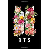 BTS FLOWERS Notebook: Kpop journal . BTS fans . ARMY fandom . 6 x 9 collage ruled 120 pages