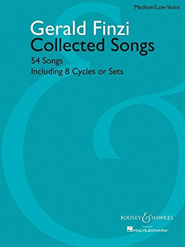 Collected Songs: 54 Songs, including 8 Cycles or Sets - Medium/Low Voice