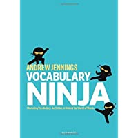 Vocabulary Ninja: Mastering Vocabulary – Activities to Unlock the World of Words