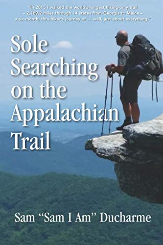 Sole Searching on the Appalachian Trail: Sole Searching on the Appalachian Trail -