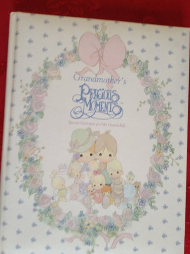 Grandmothers Precious Moments: Special Memories for My -