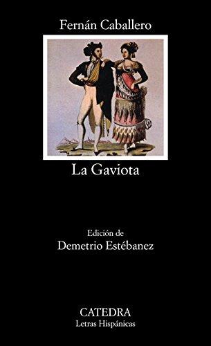 La Gaviota / Sea Gull (Letras Hispanicas / Hispanic...