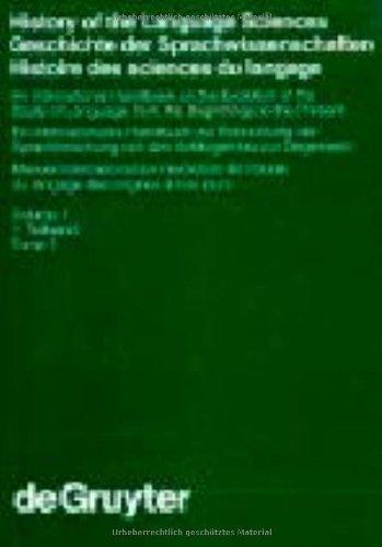 History of the Language Sciences / Geschichte Der Sprachwissenschaften / Histoire Des Sciences Du Langage. 1. Teilband (Handb Cher Zur Sprach- Und ... / Hand) (Multilingual Edition)