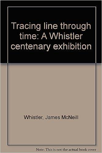 Epub free download Tracing line through time: A Whistler centenary exhibition suomeksi PDF CHM ePub
