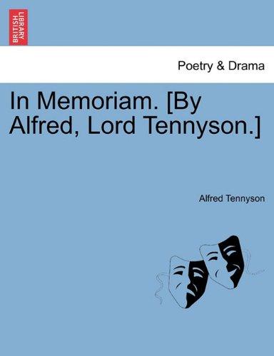 In Memoriam. [By Alfred, Lord Tennyson.]