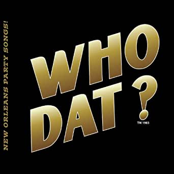 Who Dat? Best of New Orleans Party Songs! de Various