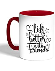 Printed Coffee Mug, Red Color, life's better with friends
