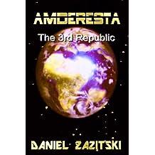 Amderesta The 3rd Republic (Amderesta The 3rd/4th Republic Series Book 1)