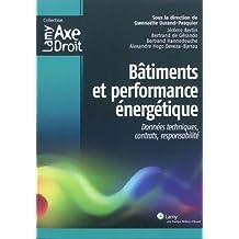 bÂtiments et performance ÉnergÉtique: Données techniques, contrats, responsabilité