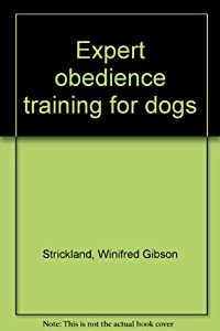 Unknown Binding Expert obedience training for dogs Book