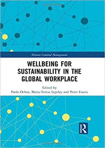 Wellbeing for Sustainability in the Global Workplace Human ...