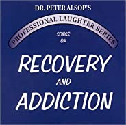 SONGS ON RECOVERY AND ADDICTION