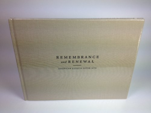Remembrance and Renewal (American Express After 9/11) pdf